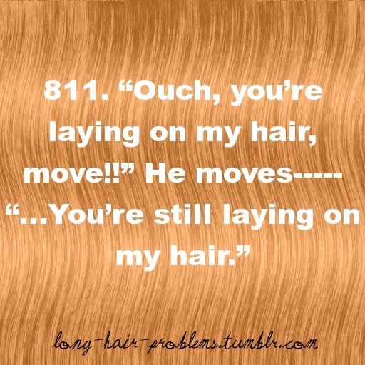 Je ligt altijd op lang haar