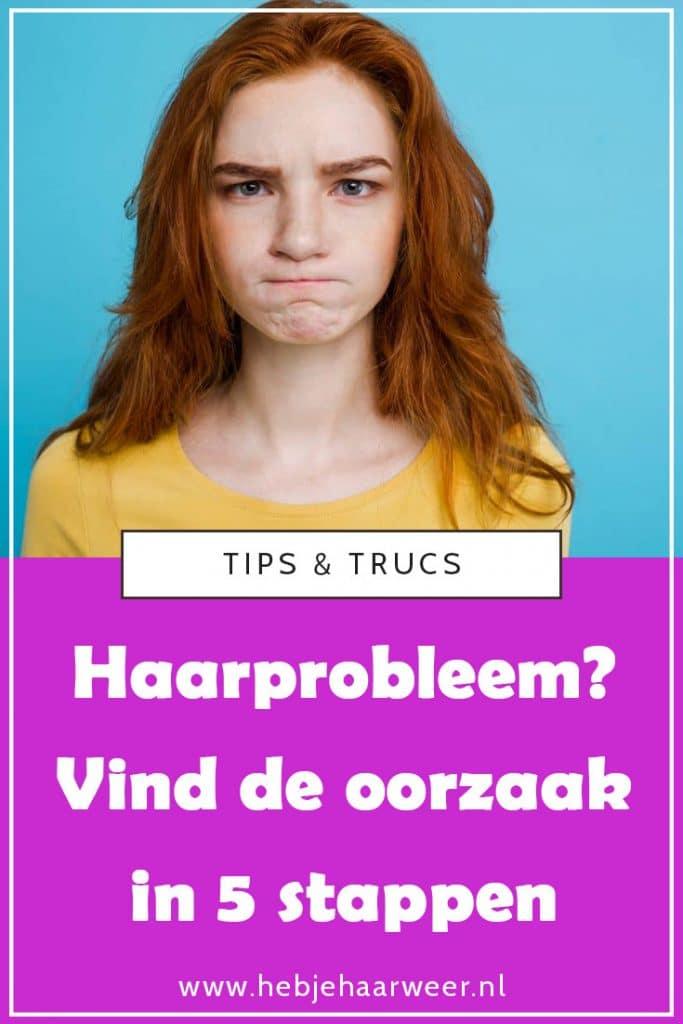 Last van een haarprobleem waar je niet uitkomt? Volg deze 5 stappen om de oorzaak te vinden!