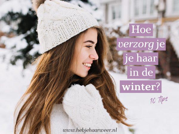 Haarverzorging in de winter. Hoe verzorg je je haar in de winter?