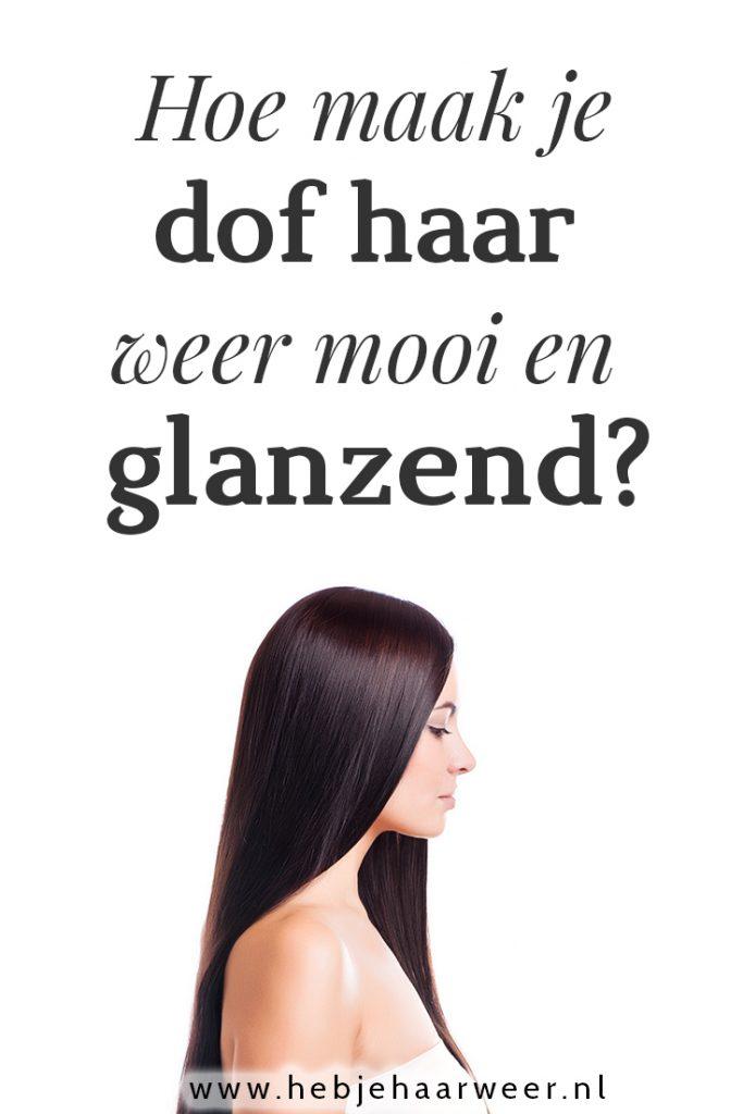 Hoe maak je dof haar weer mooi en glanzend? Ontdek waarom je haar zo dof is en  hoe je met de juiste haarverzorging en haarproducten je haar weer kan laten glanzen.