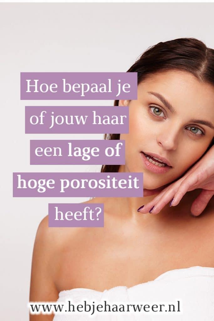 Hoe bepaal je of jouw haar een lage of hoge porositeit heeft? En welke producten kun je dan het beste gebruiken?