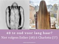 Lang haar na je 40e not done? Charlotta (57) en Esther (48) bewijzen dat het wél kan